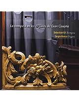 La Trompeta En Los Organos De Gran Canaria