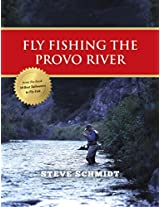 Fly Fishing the Provo River