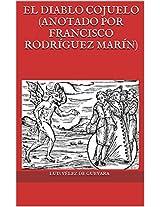 El diablo cojuelo (anotado por Francisco Rodríguez Marín) (Spanish Edition)
