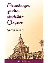Anmerkungen zu einer spanischen Odyssee: Nationalität, Migration und Identität während einer Wirtschaftskrise im 21. Jahrhundert (Kindle Single)