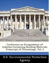Conference on Encapsulation of Asbestos-Containing Building Materials: Transcript of Proceedings, Vol. 2