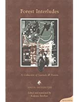 Forest Interludes: A Collection of Journals and Fiction