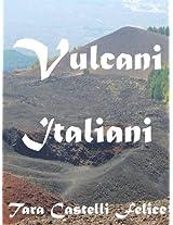 Vulcani Italiani (Italian Edition)