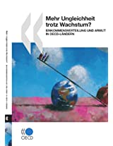 Mehr Ungleichheit Trotz Wachstum?: Einkommensverteilung Und Armut in OECD-Landern