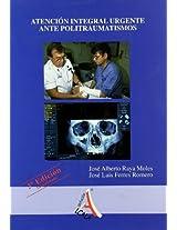 Atencion integral urgente ante politraumatismos / Urgent attention to Multiple injuries
