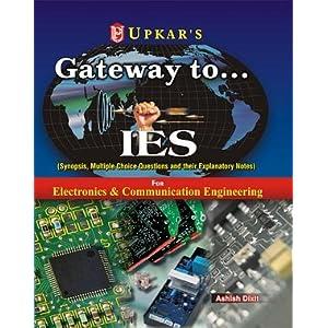 Gateway to........IES: Electronics & Telecommunication Engg, Electronics & Communication Engg