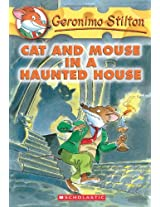 Cat and Mouse in a Haunted House: 3: 03 (Geronimo Stilton)