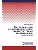 Status Adygskoy Zhenshchiny V Kontekste Sotsiokul'turnykh Transformatsiy