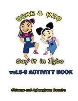 Uche and Uzo Say It in Igbo: 5;9