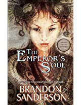 The Emperor's Soul (Hugo Award Winner - Best Novella)
