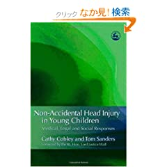 Non-Accidental Head Injury in Young Children: Medical, Legal and Social Responses