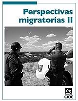 Perspectivas migratorias II (Coyuntura y Ensayo) (Spanish Edition)