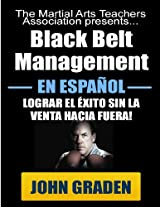Black Belt Management in Español