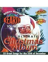 K-EARTH 101FM - Ultimate Christmas Album, Volume 1