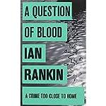 Question of Blood Ian Rankin, A