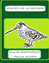 Contes de la becasse (Illustré) (French Edition)
