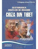 Gestionarea crizelor de imagine: Criza din Tibet 2008-2009