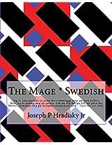 The Mage * Swedish (Swedish Edition)