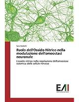 Ruolo dell'Ossido Nitrico nella modulazione dell'omeostasi neuronale: L'ossido nitrico nella regolazione dell'omeostasi sistemica delle cellule nervose