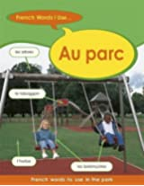 French Words I Use: Au Parc