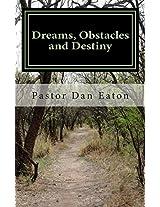 Dreams, Obstacles and Destiny