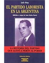El Partido Laborista En Argentina (Cuadernos Simon Rodriguez)