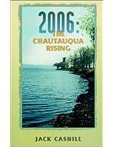 2006: The Chautauqua Rising
