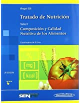 Tratado de nutricion / Nutrition Treatise: Composicion Y Calidad Nutritiva De Los Alimentos / Composition and Nutritional Quality of Foods: 2