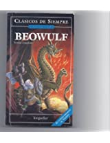 Beowulf (Clasicos De Siempre: Relatos Y Novelas / All Time Classics: Tales and Novels)