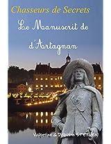 Le Manuscrit de D'Artagnan (Chasseurs de Secrets t. 1) (French Edition)