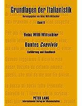 """Dantes """"Convivio"""": Einfuhrung Und Handbuch; Erschriebene Immanenz (Grundlagen Der Italianistik)"""