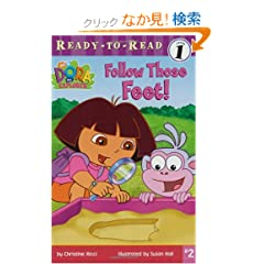 Follow Those Feet! (Dora the Explorer Ready-to-Read)
