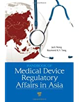 Handbook of Medical Device Regulatory Affairs in Asia