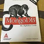 MongoDB: The Definative Guide