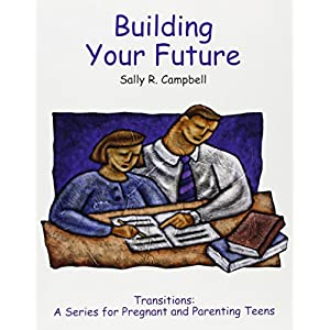 Building Your Future (Transitions (Tinley Park, Ill.).)