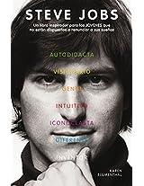 Steve Jobs. Un libro inspirador para los JÓVENES que no están dispuestos a renunciar a sus sueños.