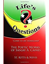 """""""Life's Questions"""": The Poetic Works of Sanjay A. Caines"""