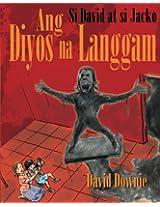 Si David at si Jacko: Ang Diyos na Langgam (Filipino Edition)