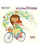Little Miss Princess (Graphic) 2015 (Mini)