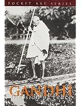 Gandhi: Messiah of Peace