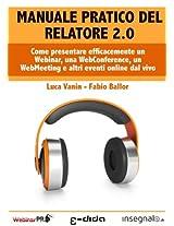 Manuale pratico del Relatore 2.0 (Webinar Academy)