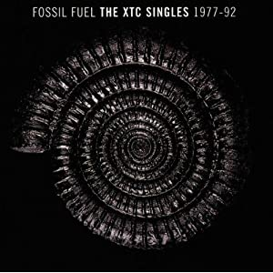 Fossil Fuel: The XTC Singles Collection 1977-1992