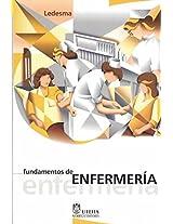 Fundamentos De Enfermeria / Nursing Fundamentals