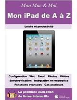 Mon iPad de A à Z (Mon Mac & Moi t. 65) (French Edition)