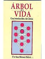 Arbol De La Vida/tree Of Life: Una Introduccion A La Cabala/an Introduction To Cabala (Esoterismo y Realidad)