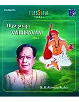 Thygaraja Vaibhvam - Vol. 3