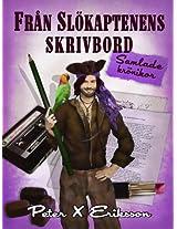 Från Slökaptenens Skrivbord (Swedish Edition)