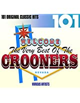 101 - The Very Best of the Crooners