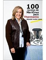100 Recetas de Maricruz para Thermomix (Spanish Edition)