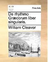 De Rhythmo Grcorum Liber Singularis.